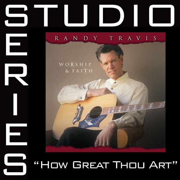 How Great Thou Art (Studio Series Performance Track) - EP