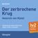 Heinrich von Kleist - Der zerbrochene Krug