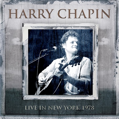 Live in New York, 1978 - Harry Chapin