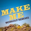 Make Me (feat. DJ DMX) - Single - Daja