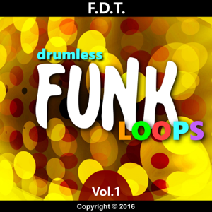Andre Forbes - Fdt Drumless Funk Loops, Vol. 1 - EP