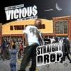 Straight Drop - V.I.C.