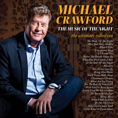 The Music of the Night (The Ultimate Collection) - Michael Crawford