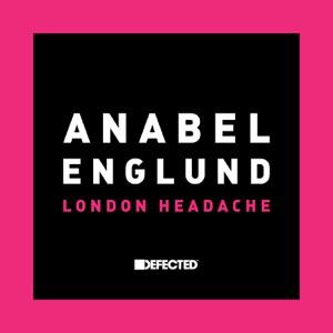Anabel Englund - London Headache (Purple Disco Machine Remix)