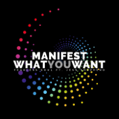 Manifest What You Want (feat. Jess Shepherd)