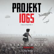 Download Projekt 1065: A Novel of World War II (Unabridged) Audio Book