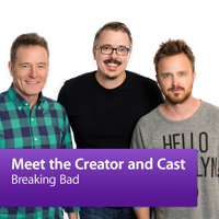 Breaking Bad: Meet the Creator and Cast podcast