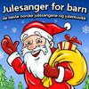 Superstjerne av Julesanger og Julemusikk - Julesanger For Barn, De Beste Norske Julesangene Og Julemusikk artwork