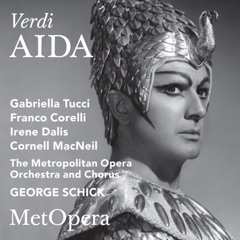 Verdi: Aida (Recorded Live at The Met - March 3, 1962)