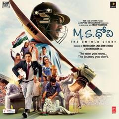 M.S.Dhoni - The Untold Story (Original Motion Picture Soundtrack)
