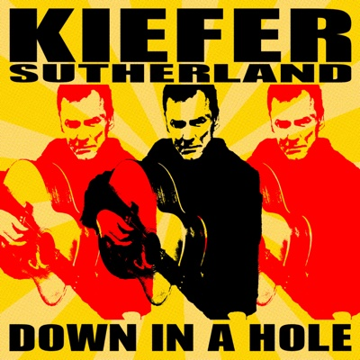 Down in a Hole - Kiefer Sutherland album