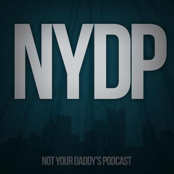Not Your Daddy's Podcast