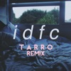 idfc Tarro Remix Single