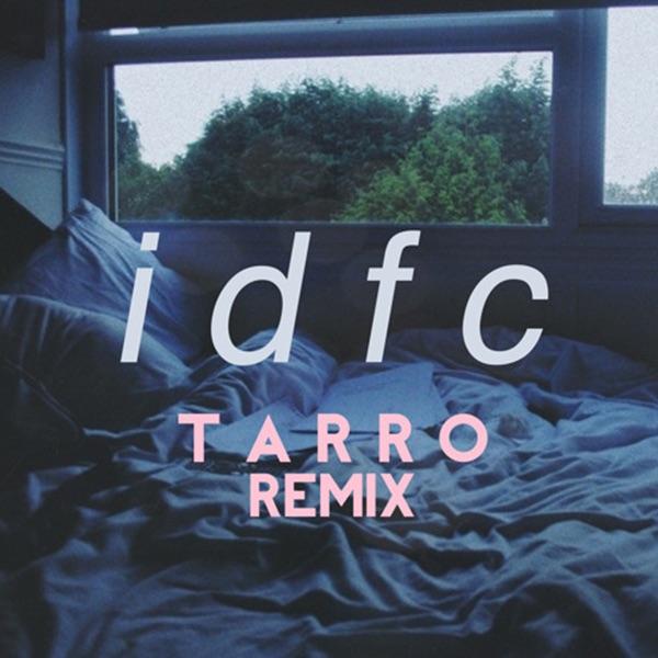 idfc (Tarro Remix) - Single