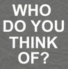 Who Do You Think of (Originally Performed By M.O) [Karaoke Version] - Single