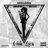 Vida Loca - Soolking