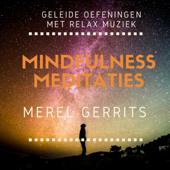 Mindfulness Meditaties: Geleide Oefeningen Met Relax Muziek