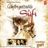 Unforgettable Sufi