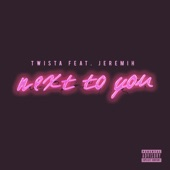 Next to You (feat. Jeremih) - Single