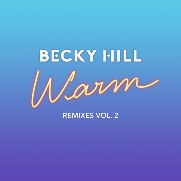 Warm (Remixes, Vol. 2) - Single