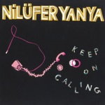 Nilüfer Yanya - Keep on Calling