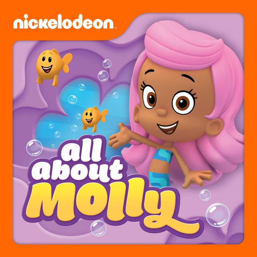 Bubble Guppies, All About Molly wiki, synopsis, reviews ...