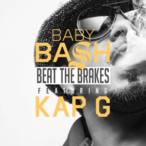 Beat the Brakes (feat. Kap G) - Single Mp3 Download
