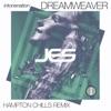 Dreamweaver (Hampton Chills Remix) - Single