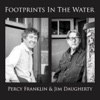 Footprints in the Water - Percy Franklin & Jim Daugherty