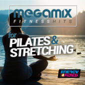 Megamix Fitness Hits For Pilates and Stretching (25 Tracks Non-Stop Mixed Compilation for Fitness & Workout)