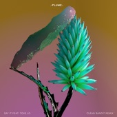 Say It (feat. Tove Lo) [Clean Bandit Remix] - Single