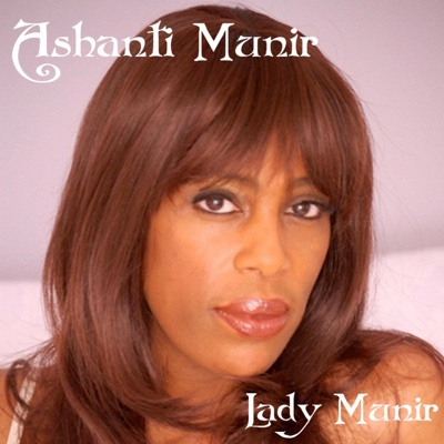 Lady Munir - Ashanti Munir album