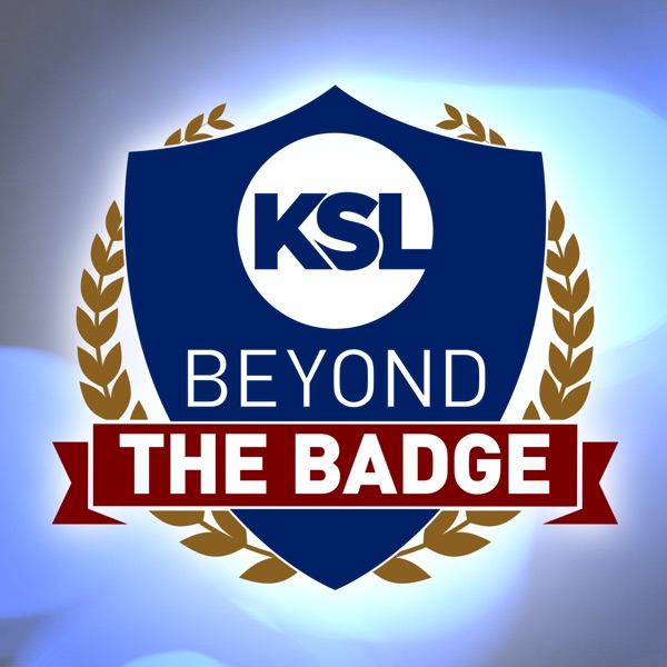 Listen to Beyond the Badge from KSL Newsradio on PodcastMojo podcast