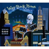 Steve Gadd - Way Back Home (Live)