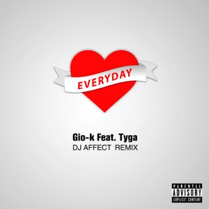 Everyday (feat. Tyga) [DJ Affect Remix] - Single Mp3 Download