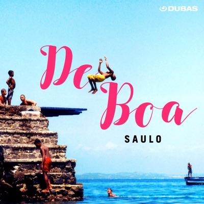 De Boa - Single - Saulo