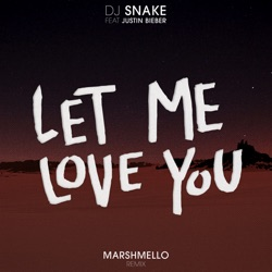 View album DJ Snake & Marshmello - Let Me Love You (feat. Justin Bieber) [Marshmello Remix] - Single