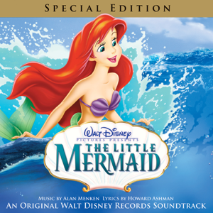 The Little Mermaid (An Original Walt Disney Records Soundtrack) [Special Edition] - Alan Menken