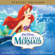 The Little Mermaid (An Original Walt Disney Records Soundtrack) [Special Edition] - Alan Menken