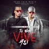 Tu No Vive Así feat Mambo Kingz DJ Luian Single