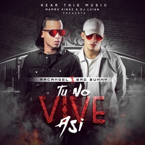 Tu No Vive Así (feat. Mambo Kingz & DJ Luian) - Single Mp3 Download