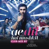 Ae Dil Hai Mushkil (Club Mix By DJ Kiran Kamath)