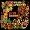 Upgrade & Pura Vida - Bass Generation (Upgrade vs. Pura Vida) artwork
