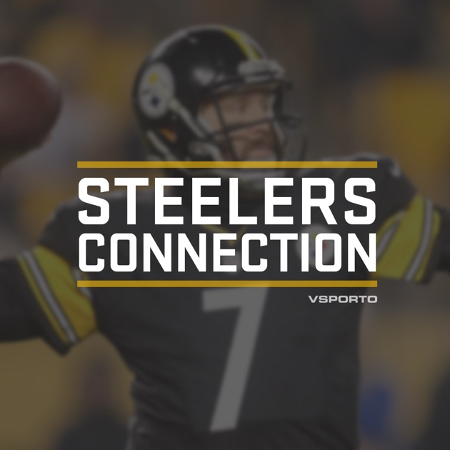 ec1dca9e564 Steelers Connection by VSporto on Apple Podcasts