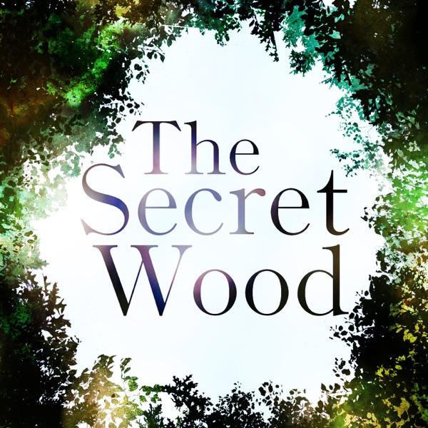 The Secret Wood Podcast