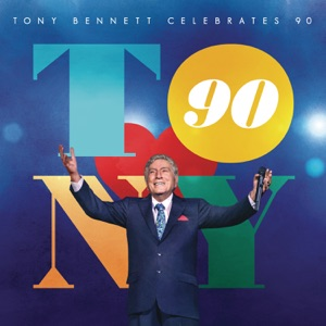 Tony Bennett Celebrates 90 Mp3 Download