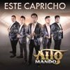 Este Capricho - Single - Alto Mando