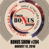 Bonus Show #284: August 12, 2016 - The Mike O'Meara Show