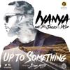 Iyanya - Up 2 Sumting (feat. Dr Sid & Don Jazzy) artwork