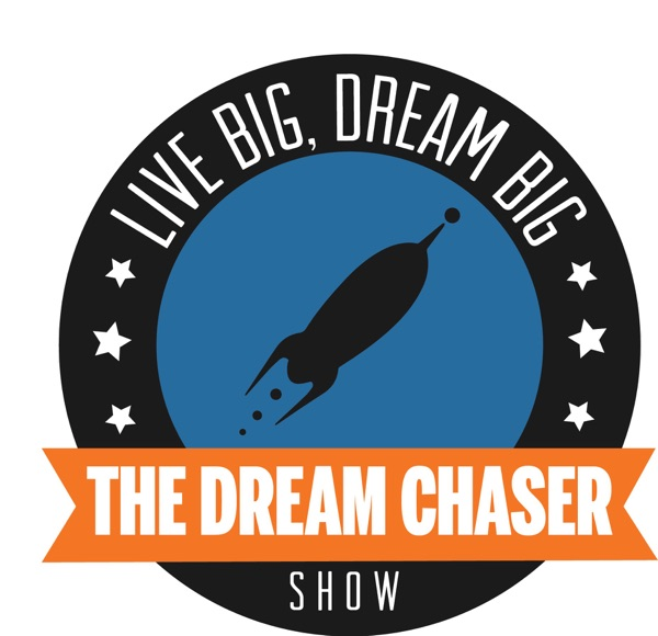 The Dream Chaser Show
